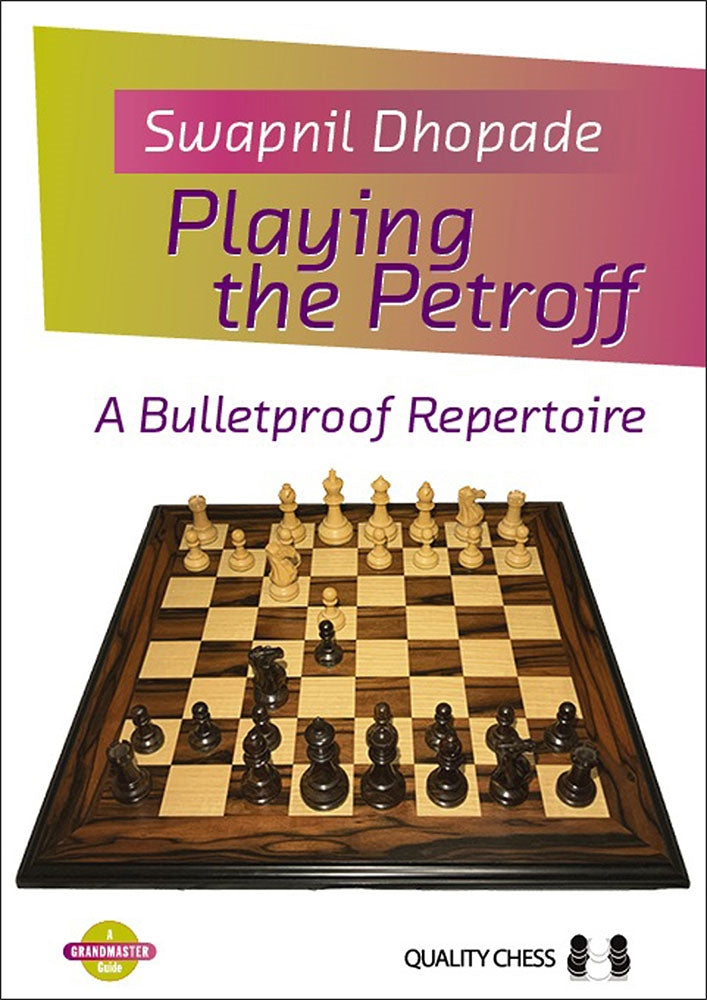 Playing the Petroff - Swapnil Dhopade