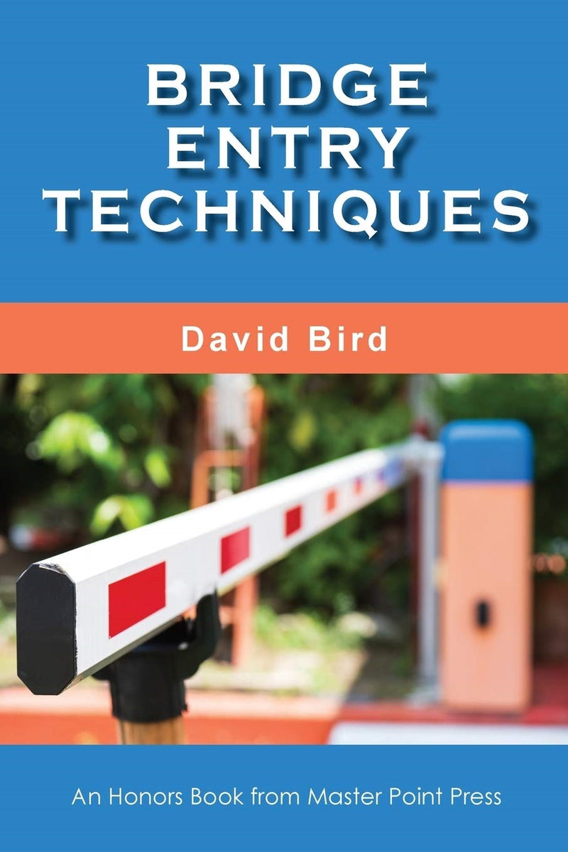 Bridge Entry Techniques - David Bird