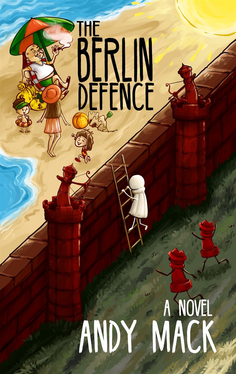 The Berlin Defence - Andy Mack