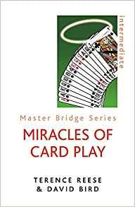 Miracles Of Card Play - Reese & Bird