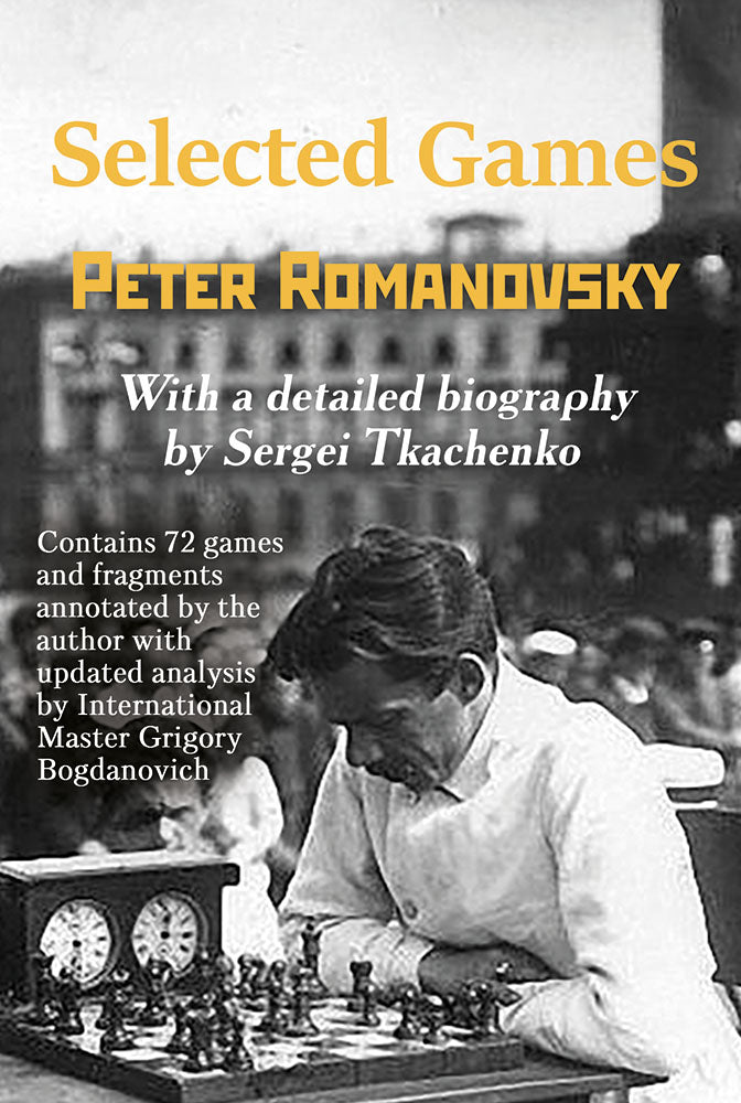 Peter Romanovsky Selected Games - Sergei Tkachenko