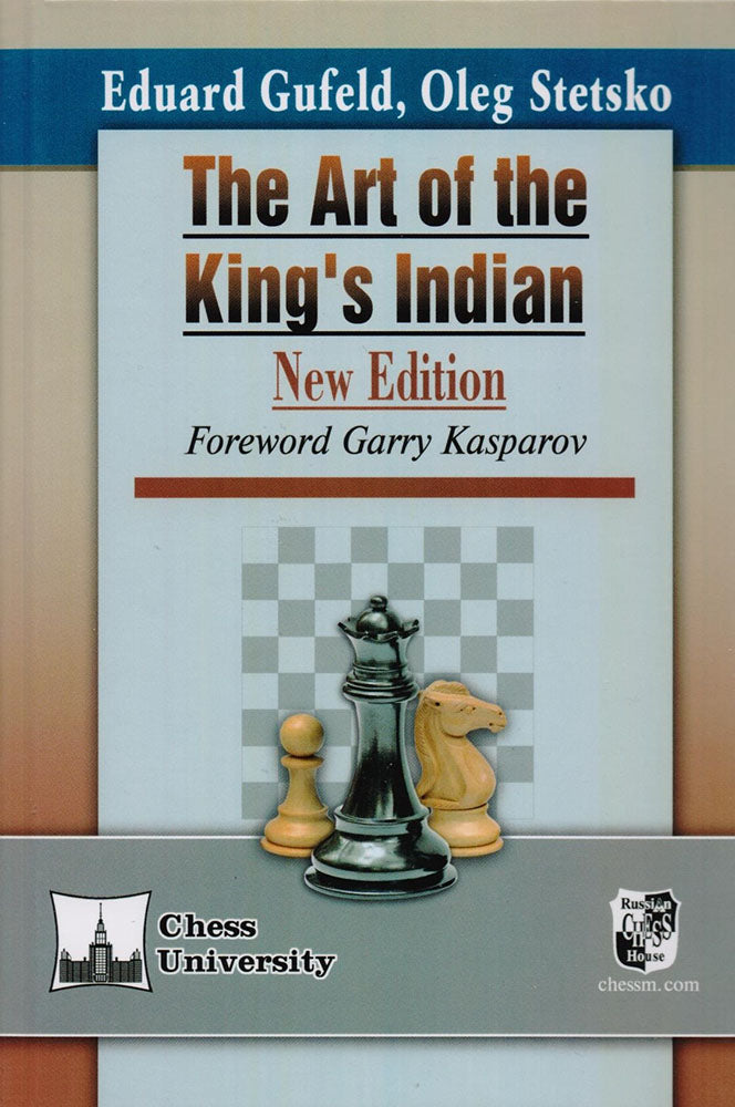 The Art of the King's Indian - Stetsko & Gufeld