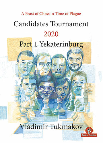 Candidates Tournament 2020 Part 1: Yekaterinburg - Vladimir Tukmakov