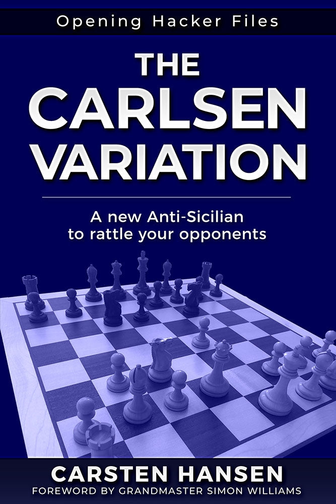 The Carlsen Variation: A New Anti-Sicilian - Carsten Hansen