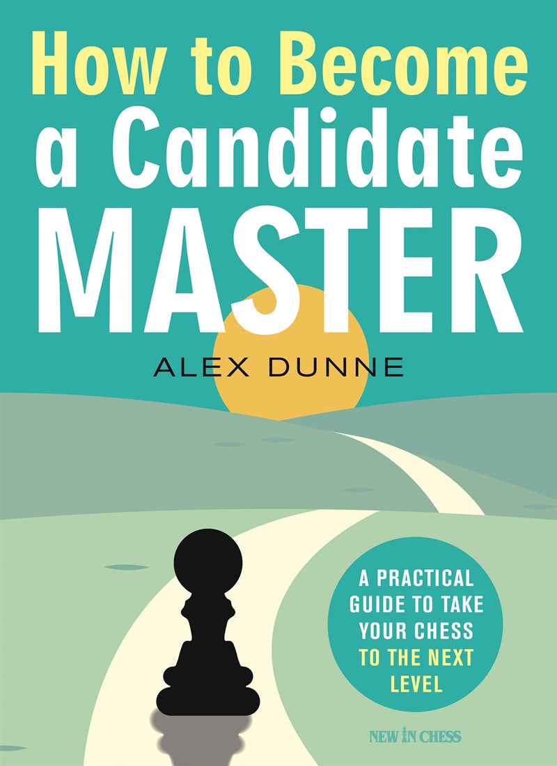 How to Become a Candidate Master - Alex Dunne