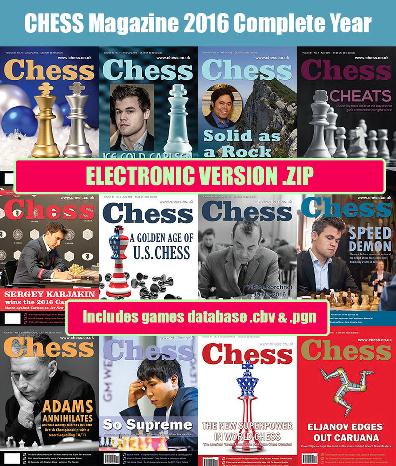 CHESS Magazine - 2016 Complete Year (All 12 issues) [DIGITAL VERSION]
