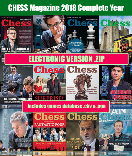 CHESS Magazine - 2018 Complete Year (All 12 issues) [DIGITAL VERSION]