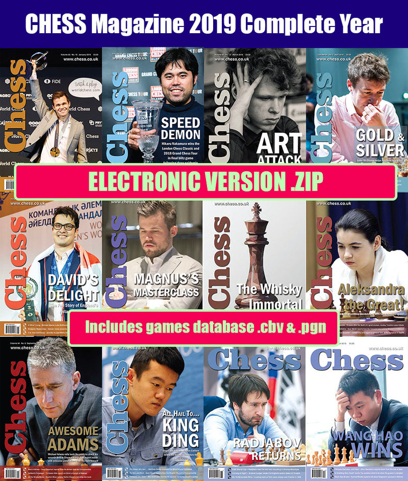 CHESS Magazine - 2019 Complete Year (All 12 issues) [DIGITAL VERSION]