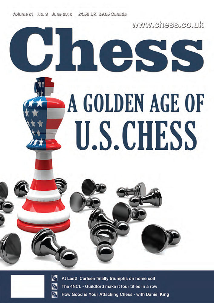 CHESS Magazine - June 2016