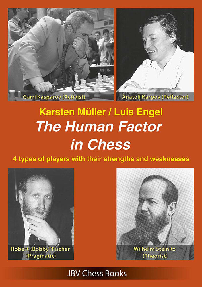 The Human Factor in Chess - Muller & Engel