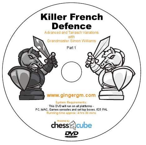 Killer French Defence Part 1: Advance and Tarrasch Variation - GM Simon Williams (DVD)