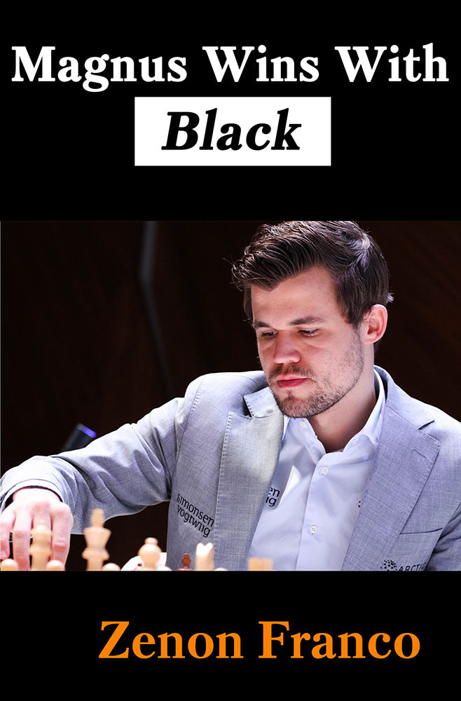 Magnus Wins with Black - Zenon Franco