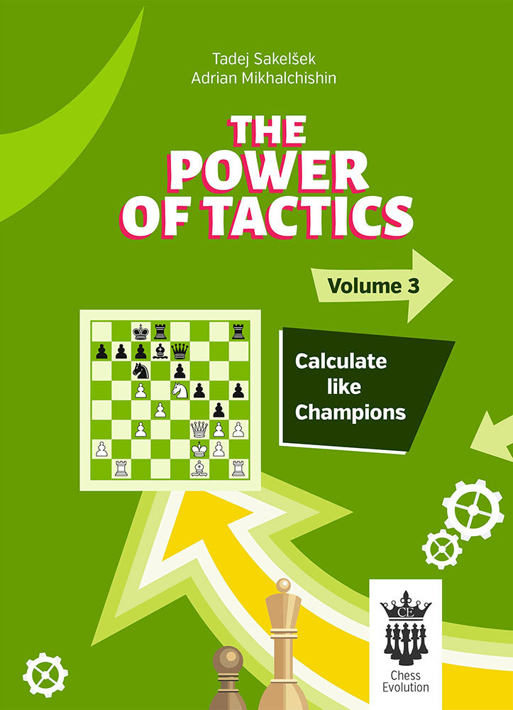 The Power of Tactics Volume 3 - Sakelsek & Mikhalchishin