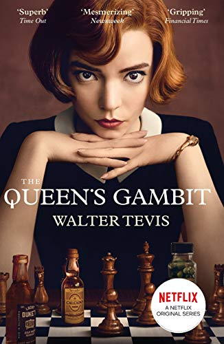 The Queen's Gambit by Walter Tevis (Now a Major Netflix Drama)