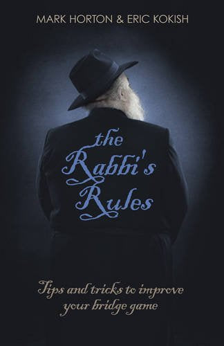The Rabbi's Rules - Mark Horton & Eric Kokish