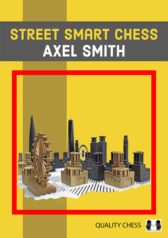 Street Smart Chess - Axel Smith