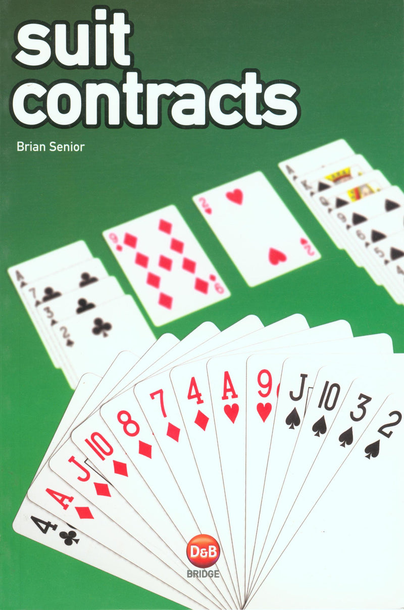 Suit Contracts: Essential Bridge Plays - Brian Senior