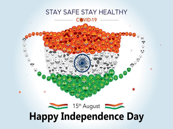 India independence day stay safe take care covid happy