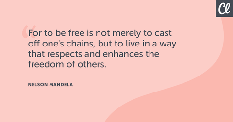 or to be free is not merely to cast off one's chains, but to live in a way that respects and enhances the freedom of others