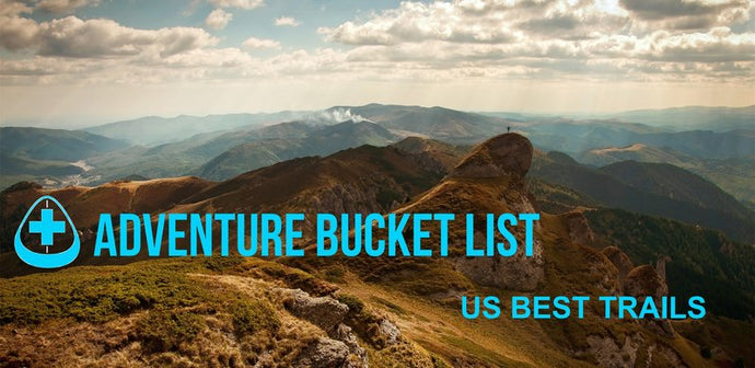 Adventure Bucket List - US Best trails