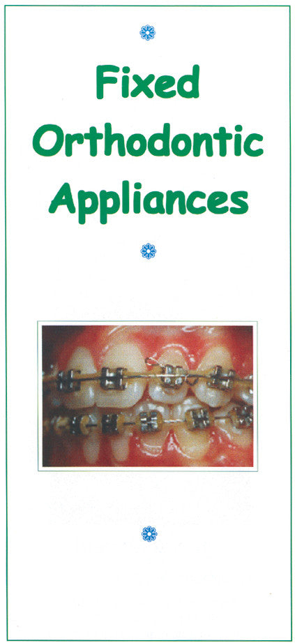 LEAFLET: FIXED ORTHO APPLIANCES PK 100