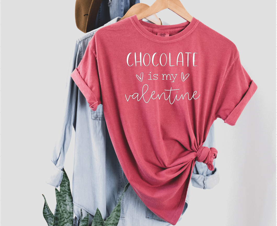Chocolate is my Valentine Tee