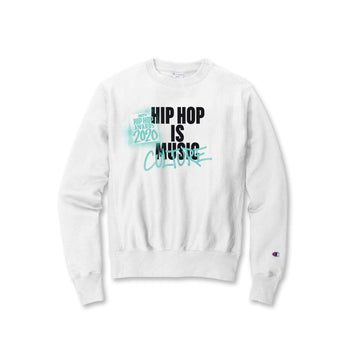 Hip Hop Is Culture White Champion Crewneck