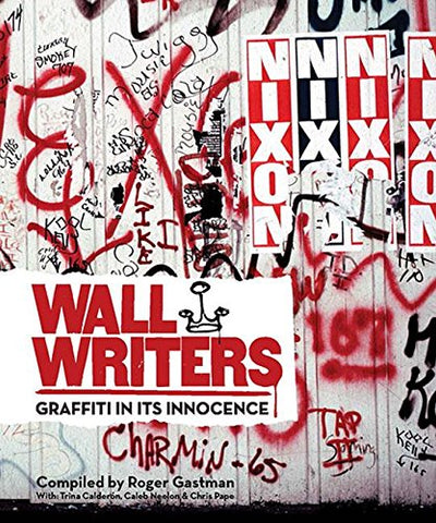 Wall Writers│Graffiti in its Innocence