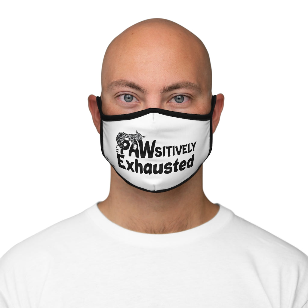PAWsitively Exhausted Fitted Polyester Face Mask
