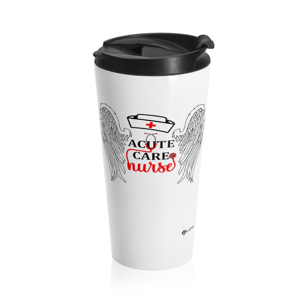 Acute Care Nurse Stainless Steel Travel Mug