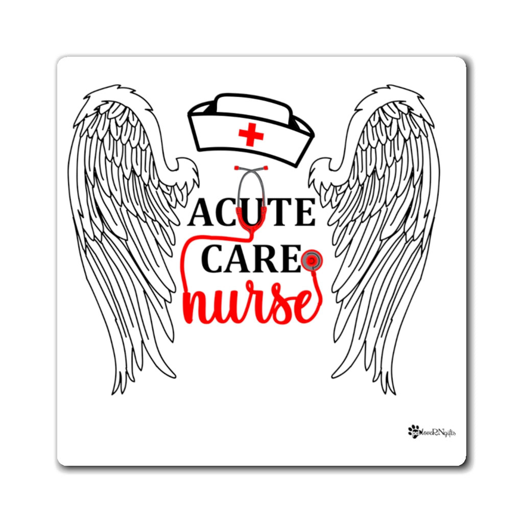 Acute Care Nurse Magnet