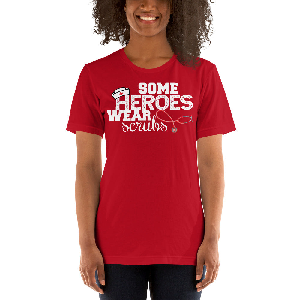 Some Heroes Wear Scrubs Unisex T-Shirt