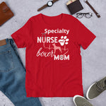 Custom (Add Your Specialty) Nurse and Boxer Mom Unisex T-Shirt