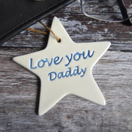 HAND MADE 'LOVE YOU DADDY' POTTERY STAR
