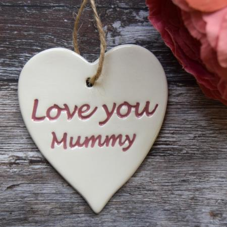 'LOVE YOU MUMMY' HAND MADE HEART - COLOUR OPTIONS AVAILABLE