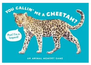 You Callin' Me a Cheetah? Game