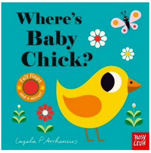 Where's Baby Chick? Board Book with Felt Flaps