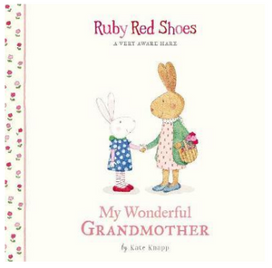 Ruby Red Shoes: My Wonderful Grandmother