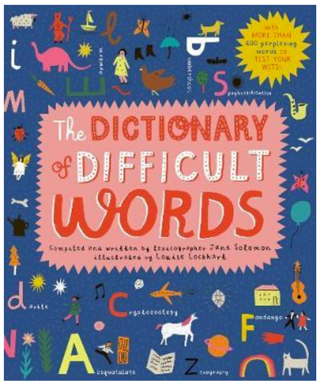 The Dictionary of Difficult Words - Jane Solomon - H/B