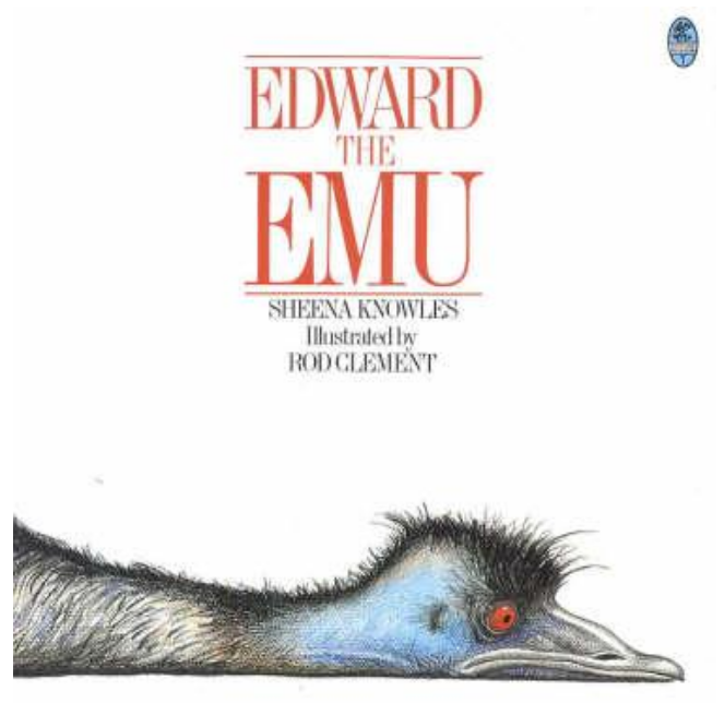Edward The Emu - Sheena Knowles & Rod Clement - P/B