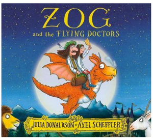 Zog and the Flying Doctors - Julia Donaldson & Axel Scheffler - P/B