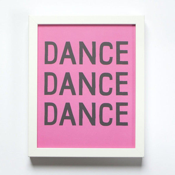 Dance Dance Dance small affirmation print