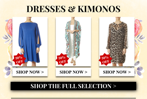 dresses and kimonos