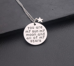 """You are my sun my moon and all my stars"" Engraved Necklace"
