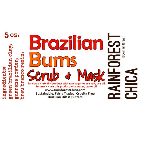 Rainforest Chica Brazilian Bums Mask & Scrub