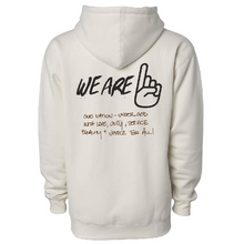 Load image into Gallery viewer, We Are One Humanity Pullover Bone Hoodie