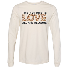 Load image into Gallery viewer, Long Sleeve Future Is Love Natural Tee