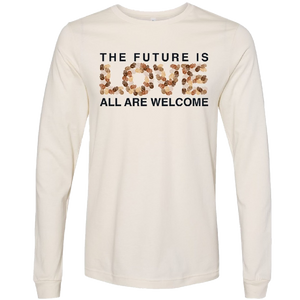 Long Sleeve Future Is Love Natural Tee