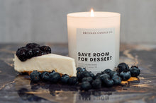 Load image into Gallery viewer, Save Room for Dessert | Blueberry Cheesecake scented candle
