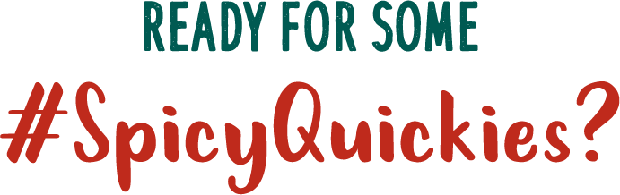 Ready for some #SpicyQuickies?